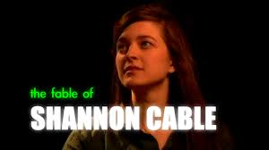 The Fable of Shannon Cable