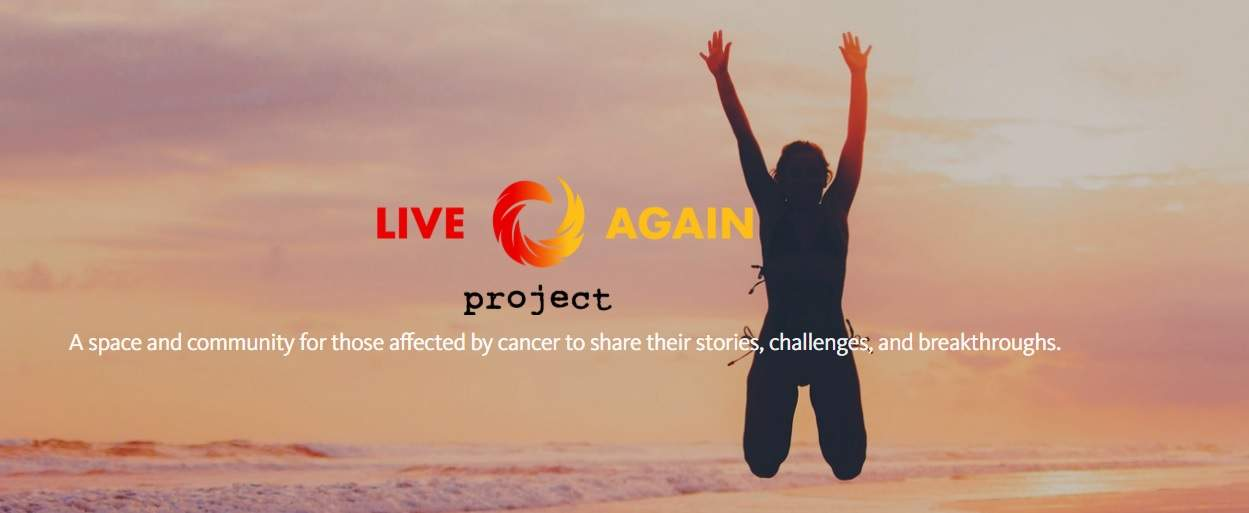 Live Again Project Allows Cancer Patients to Share their Stories, Make a Difference