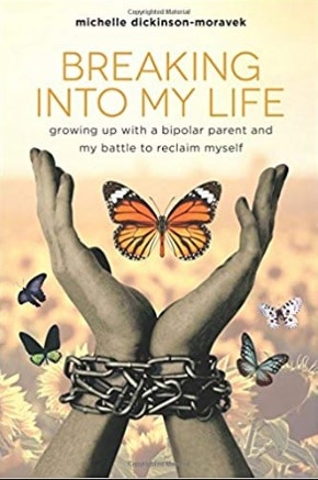 Breaking Into My Life – Bringing Mental Illness out of the Shadows