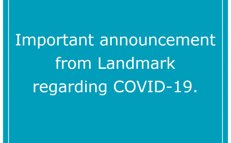 "Teal square with white text. Text reads: ""Important announcement from Landmark regarding COVID-19"""