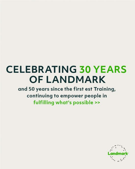 30 Years of Landmark and 50 Years of Transformation